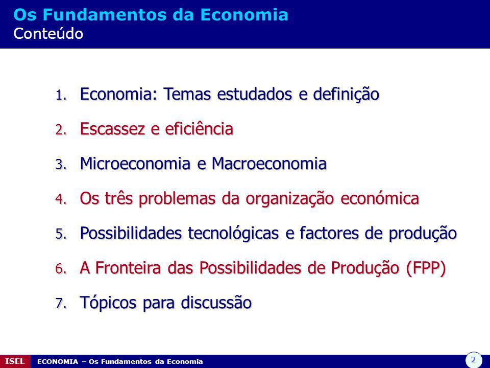 Economia: Temas estudados e definição Escassez e eficiência