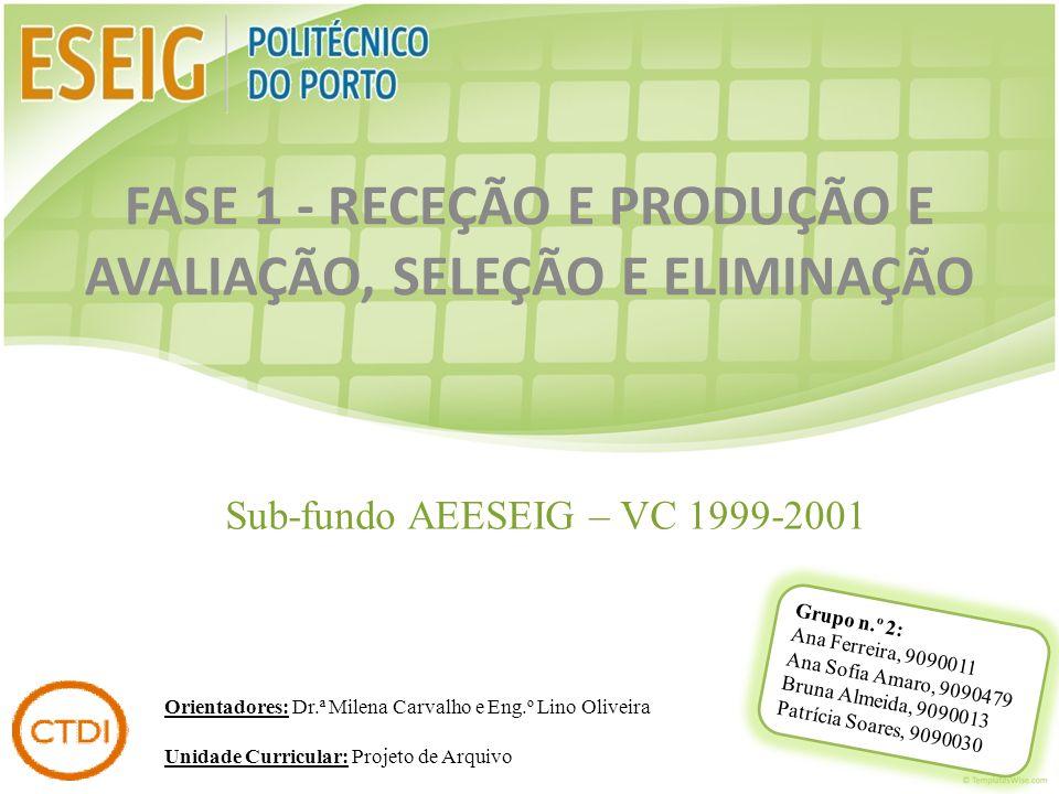 Sub-fundo AEESEIG – VC 1999-2001