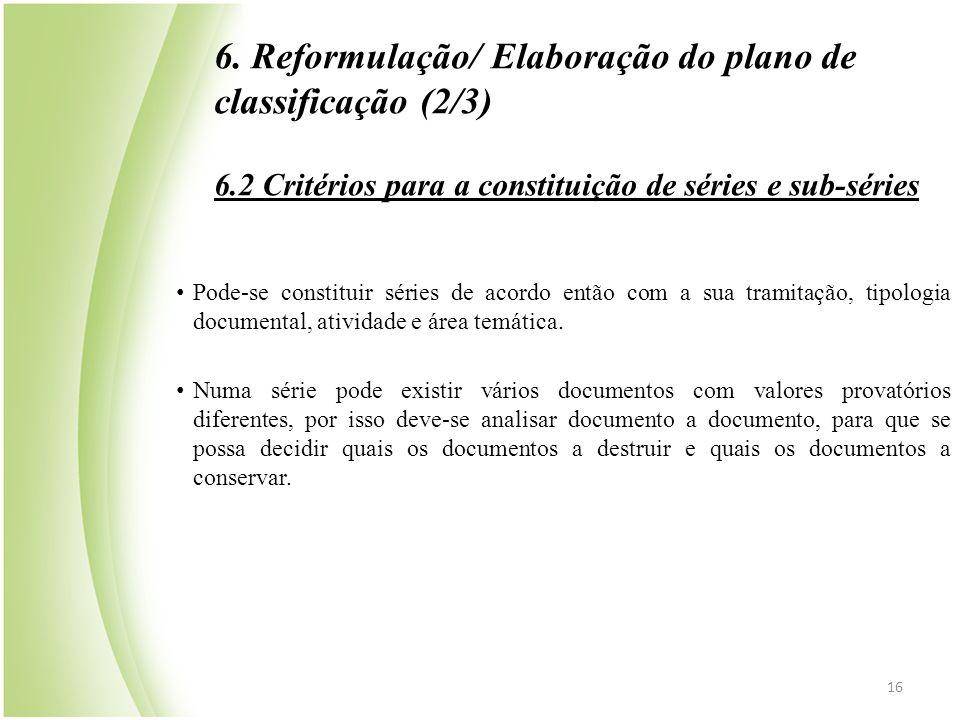 6. Reformulação/ Elaboração do plano de classificação (2/3)