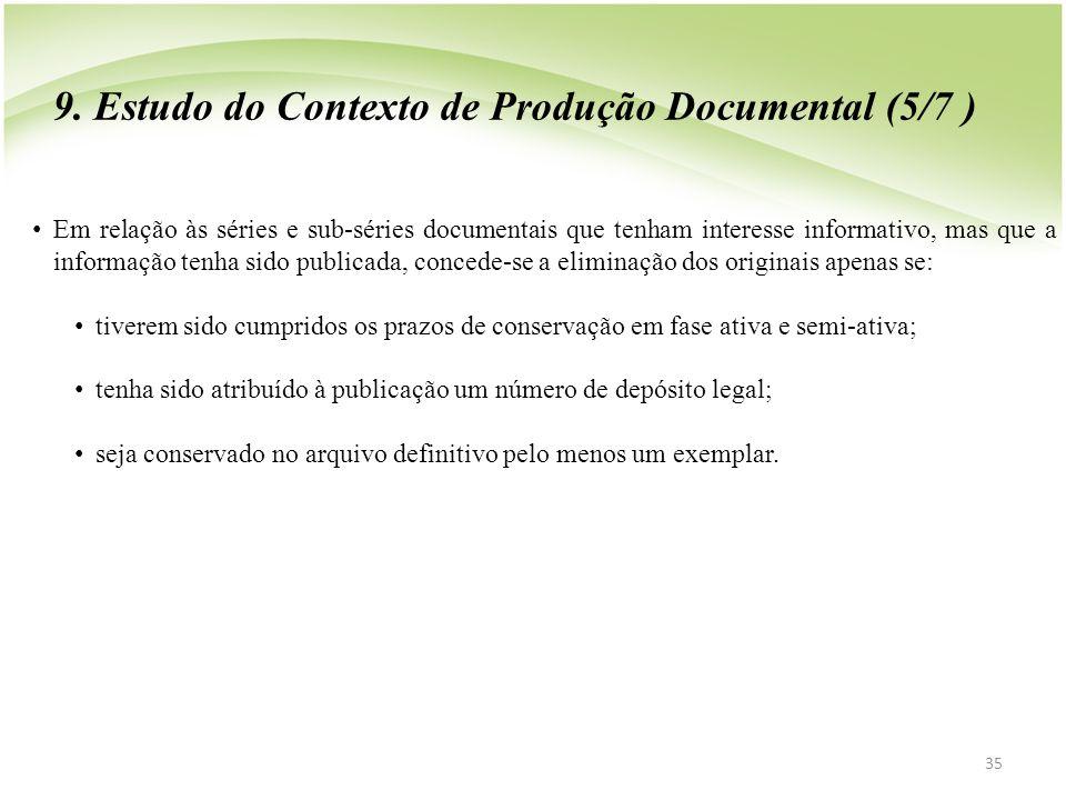 9. Estudo do Contexto de Produção Documental (5/7 )