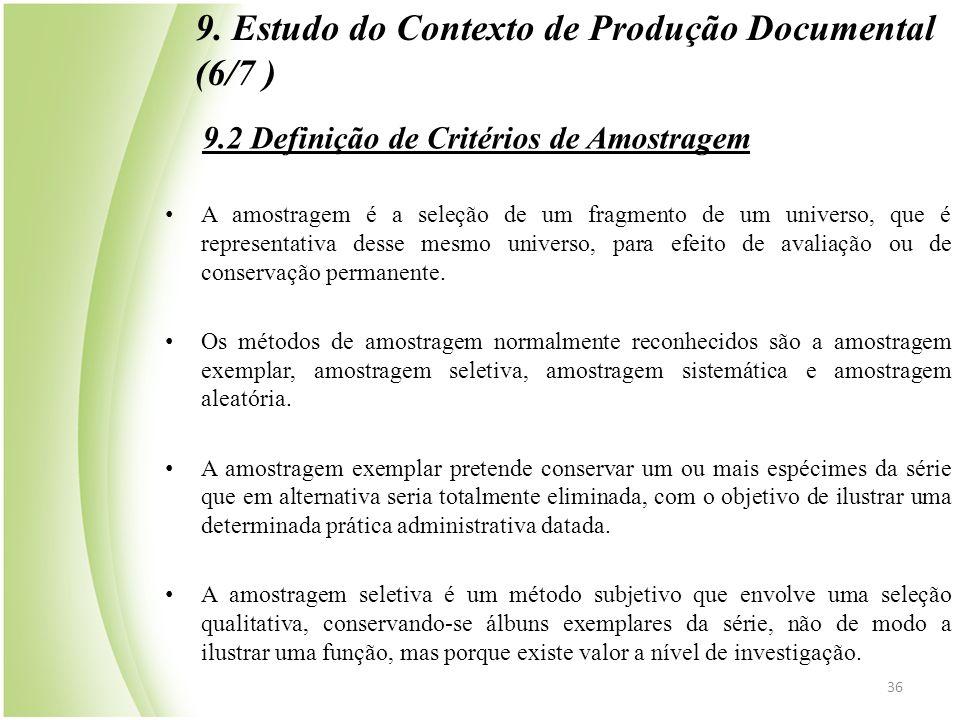 9.2 Definição de Critérios de Amostragem