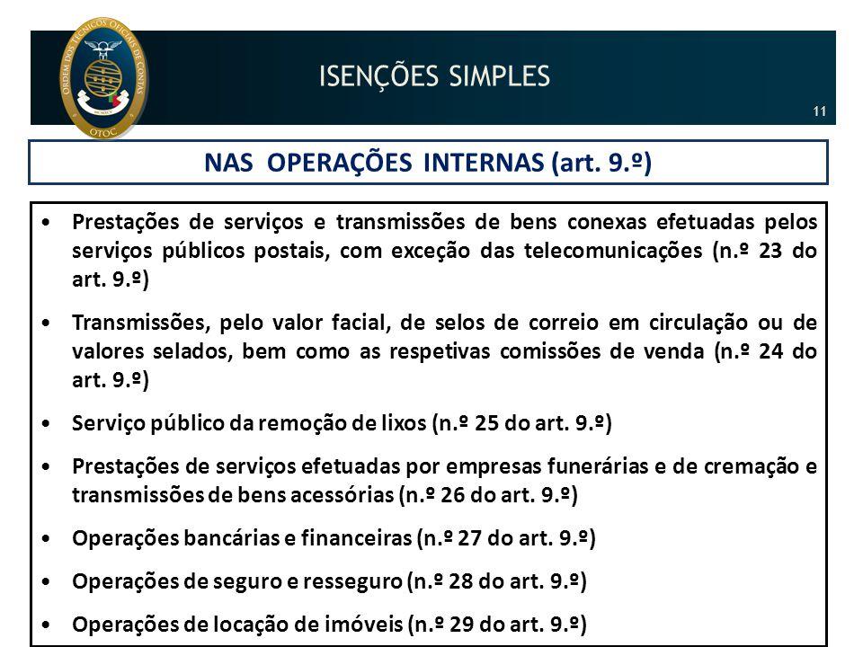 NAS OPERAÇÕES INTERNAS (art. 9.º)