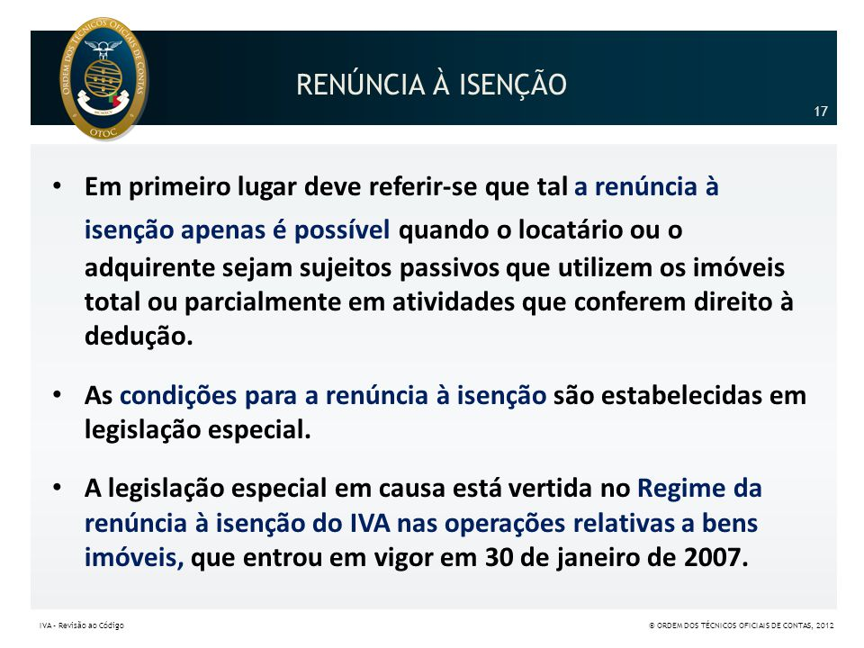 RENÚNCIA À ISENÇÃO 17.