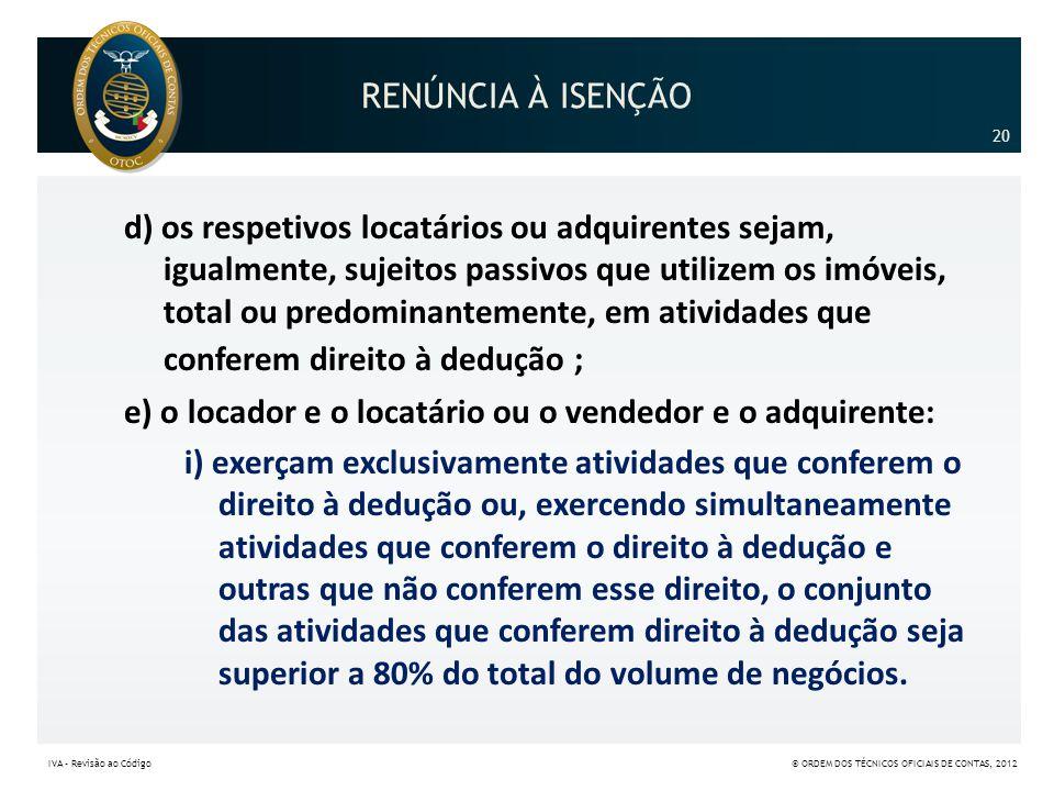 RENÚNCIA À ISENÇÃO 20.