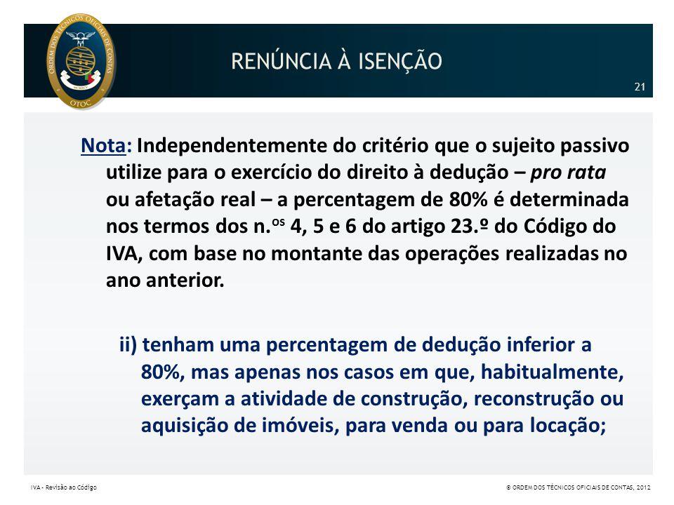 RENÚNCIA À ISENÇÃO 21.