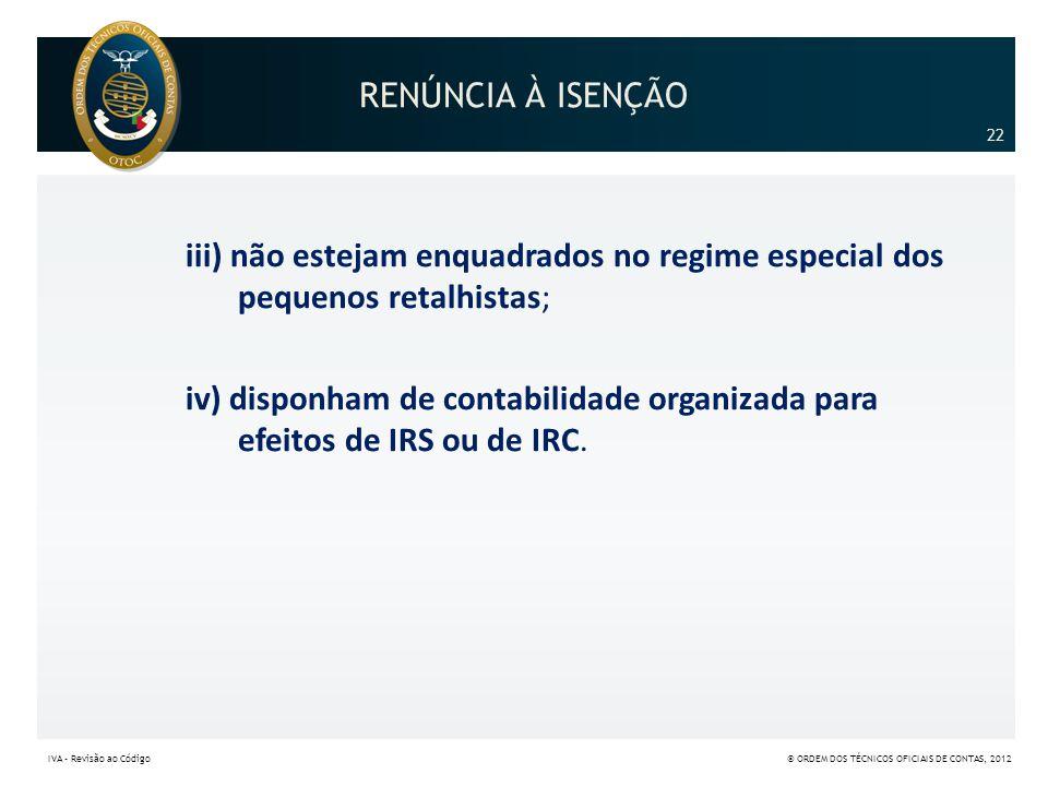 RENÚNCIA À ISENÇÃO 22.