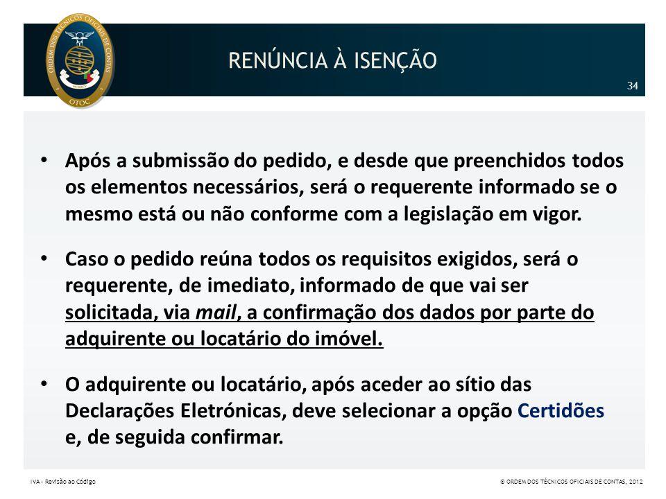 RENÚNCIA À ISENÇÃO 34.