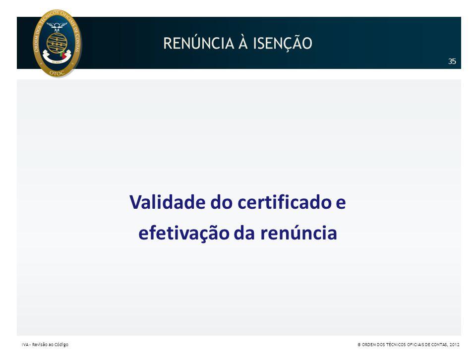 Validade do certificado e efetivação da renúncia