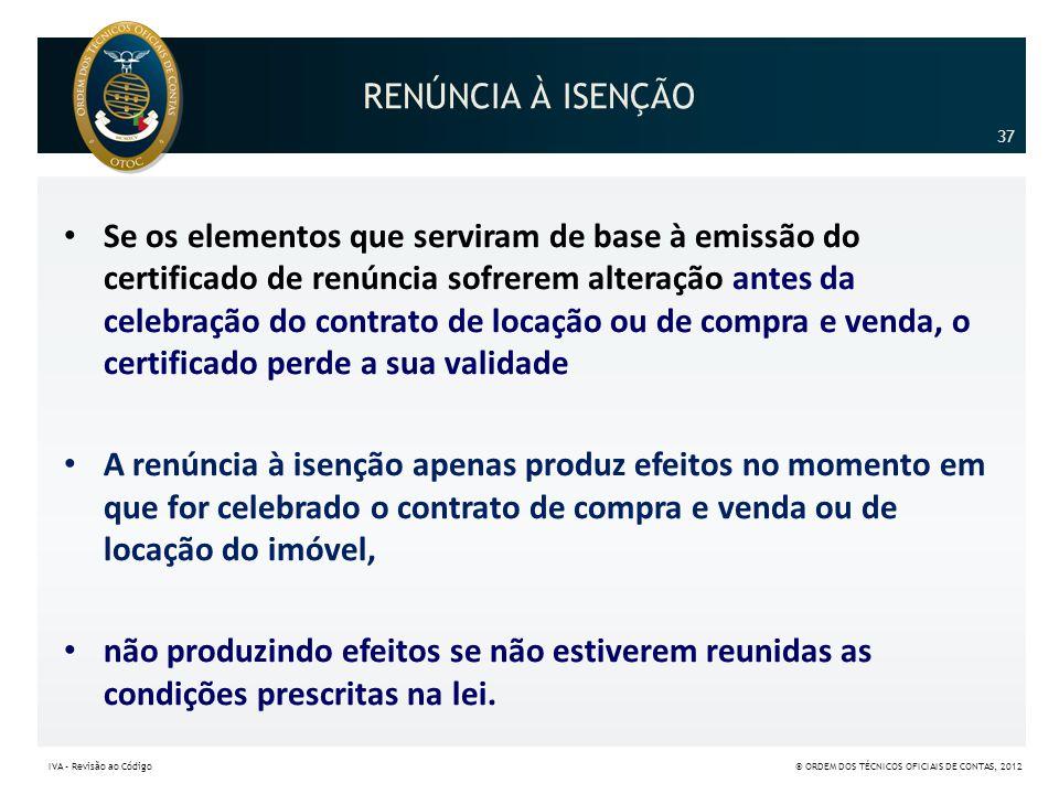 RENÚNCIA À ISENÇÃO 37.