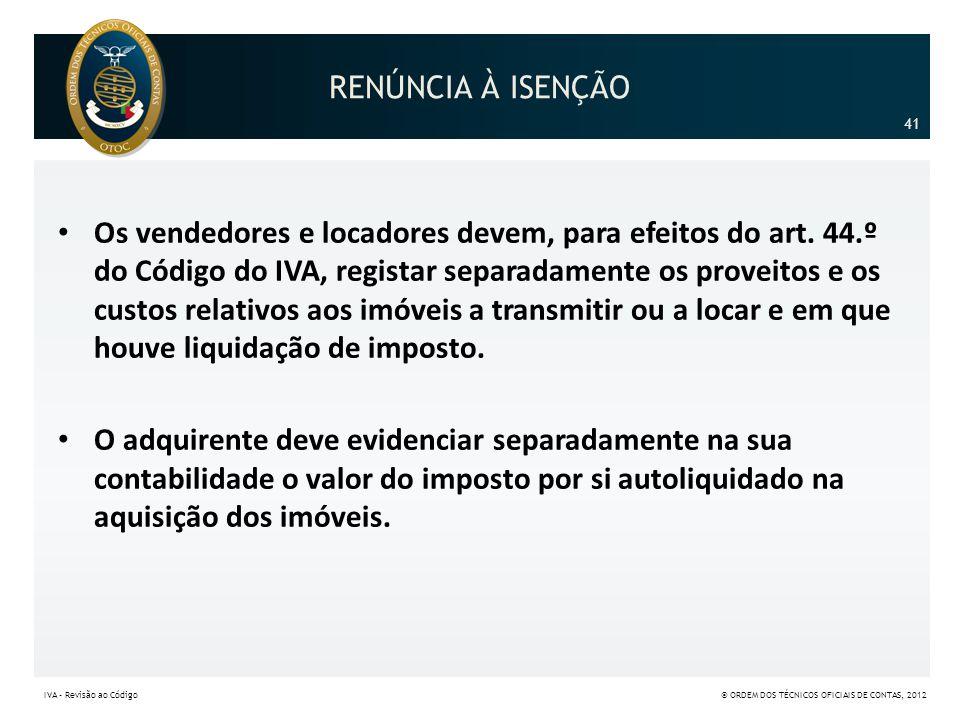 RENÚNCIA À ISENÇÃO 41.