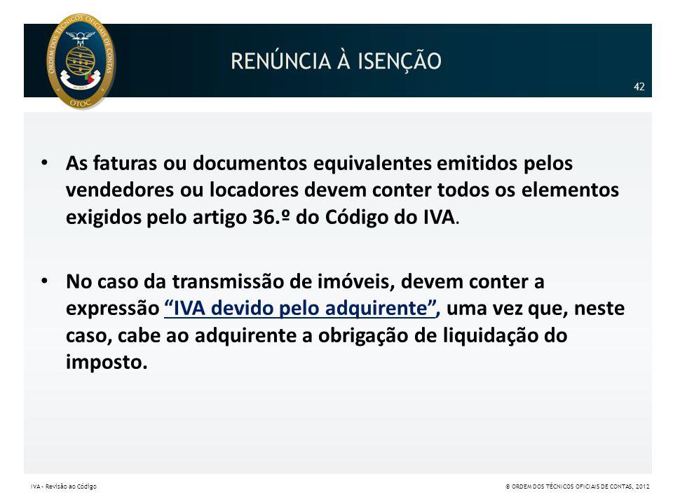 RENÚNCIA À ISENÇÃO 42.