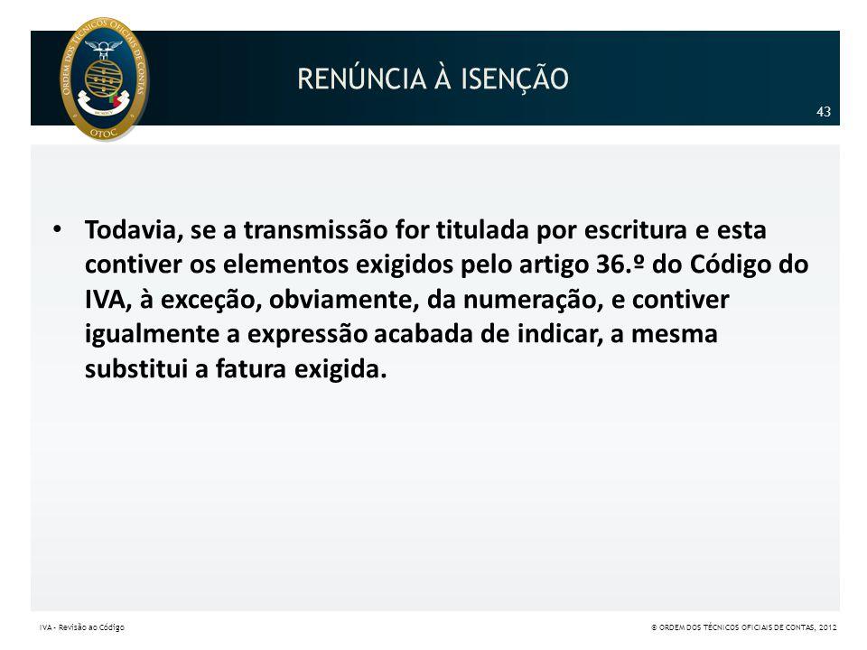 RENÚNCIA À ISENÇÃO 43.
