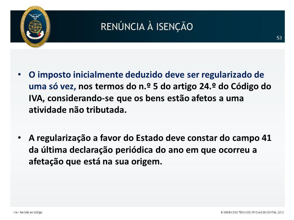 RENÚNCIA À ISENÇÃO 53.