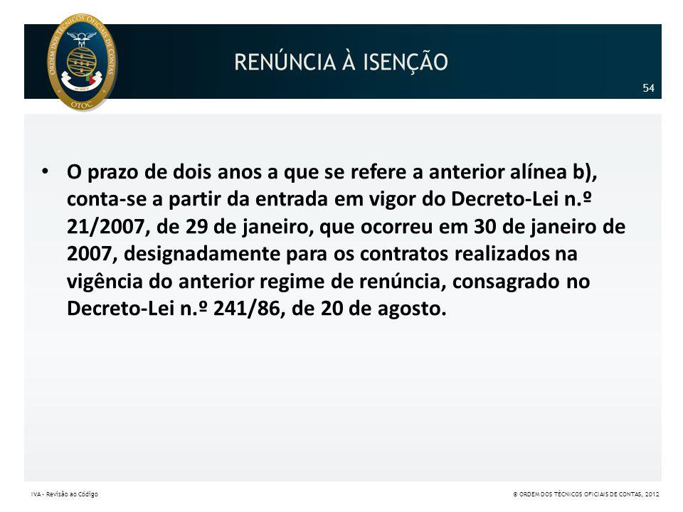 RENÚNCIA À ISENÇÃO 54.