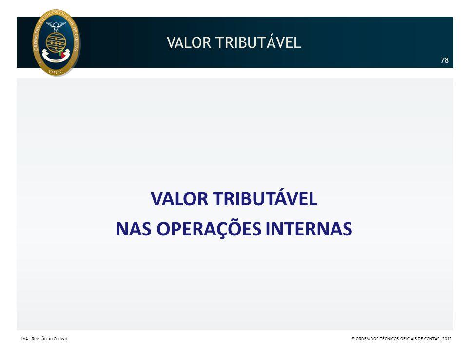 VALOR TRIBUTÁVEL NAS OPERAÇÕES INTERNAS