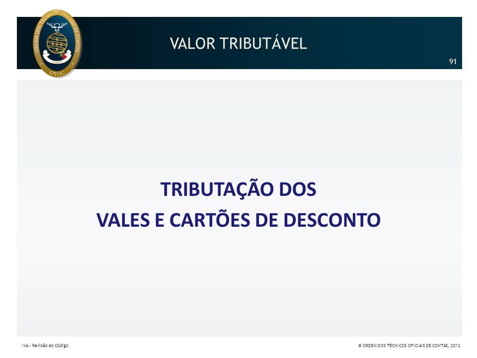 TRIBUTAÇÃO DOS VALES E CARTÕES DE DESCONTO