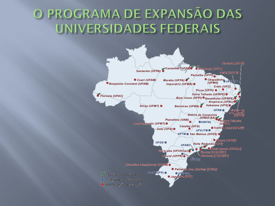 O PROGRAMA DE EXPANSÃO DAS UNIVERSIDADES FEDERAIS