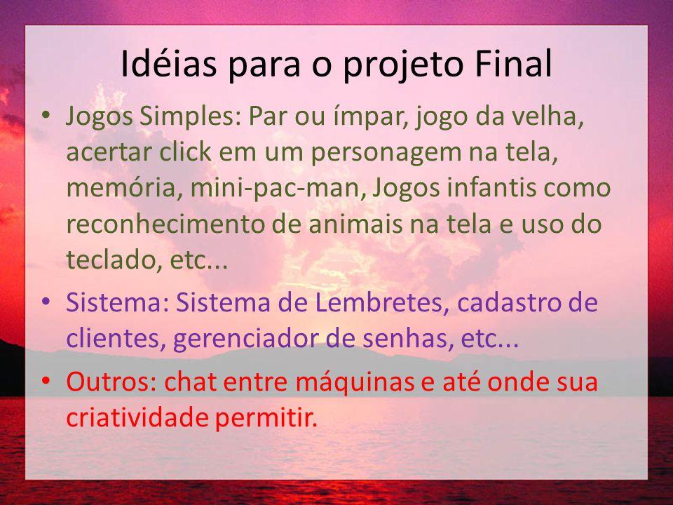 Idéias para o projeto Final