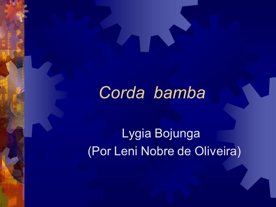 Lygia Bojunga (Por Leni Nobre de Oliveira)