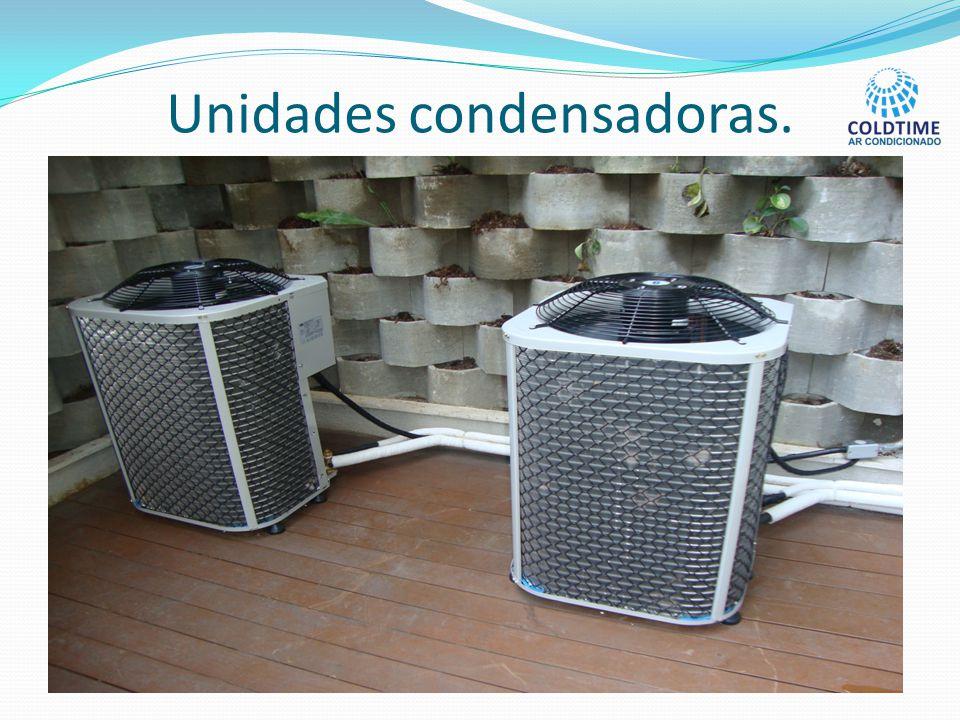 Unidades condensadoras.