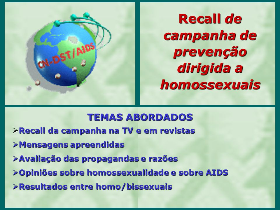 Recall de campanha de prevenção dirigida a homossexuais