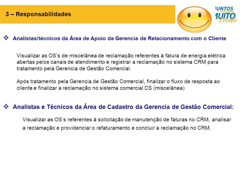 3 – Responsabilidades Analistas/técnicos da Área de Apoio da Gerencia de Relacionamento com o Cliente.