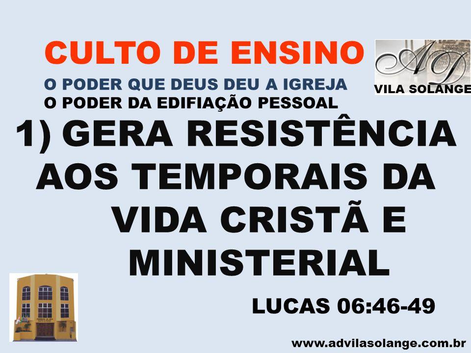 AOS TEMPORAIS DA VIDA CRISTÃ E MINISTERIAL