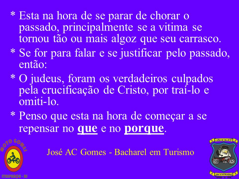 José AC Gomes - Bacharel em Turismo