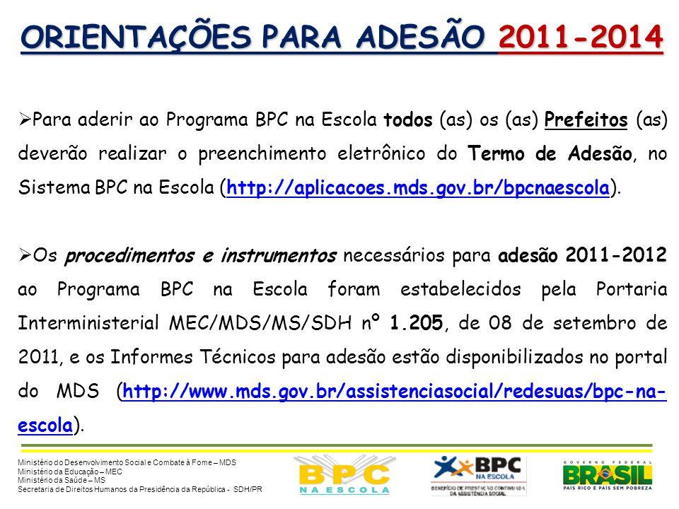 ORIENTAÇÕES PARA ADESÃO 2011-2014