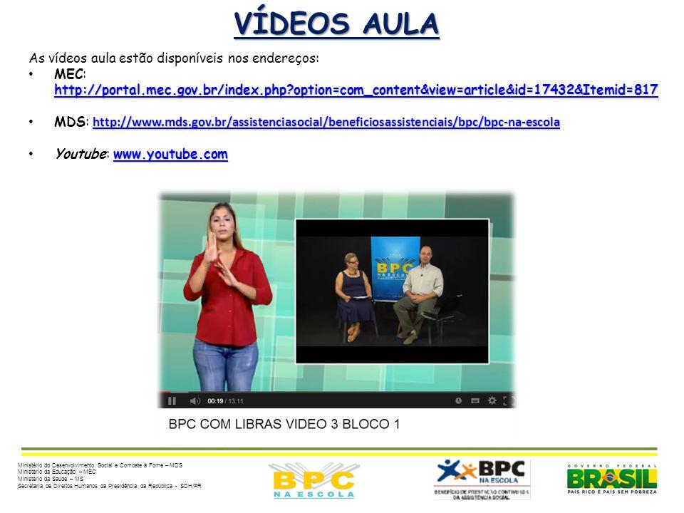 VÍDEOS AULA As vídeos aula estão disponíveis nos endereços: