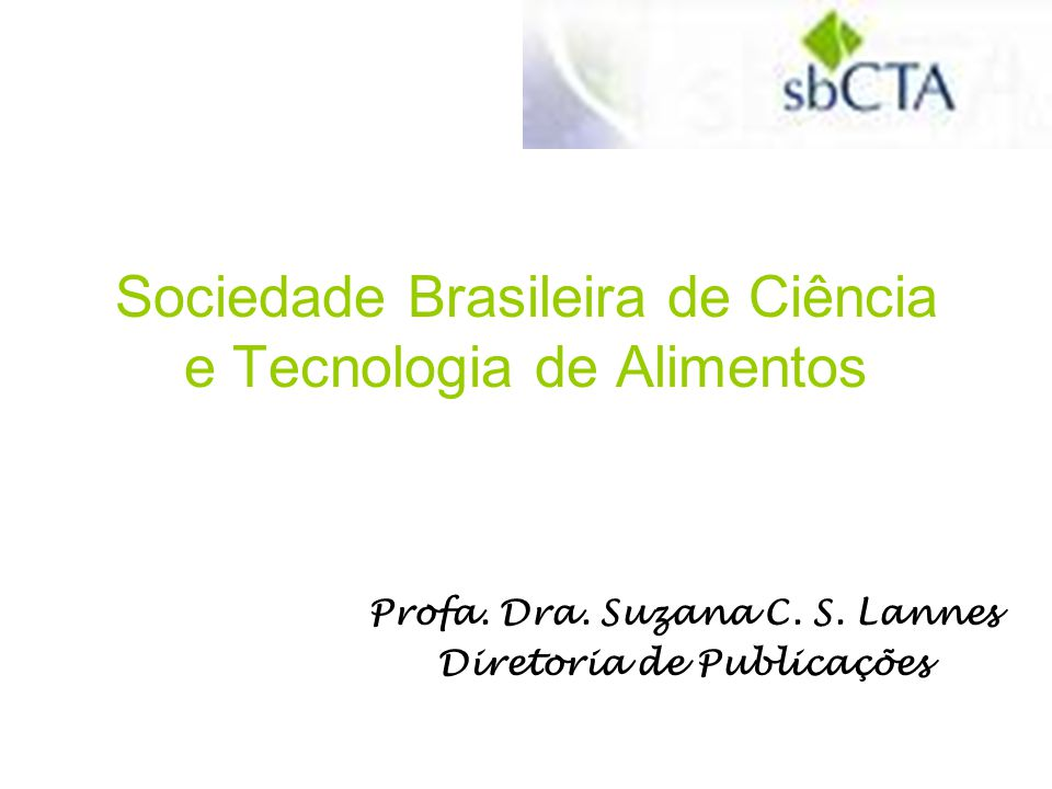 Sociedade Brasileira de Ciência e Tecnologia de Alimentos