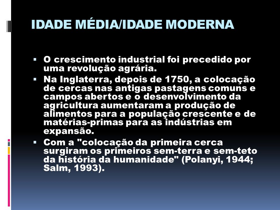 IDADE MÉDIA/IDADE MODERNA