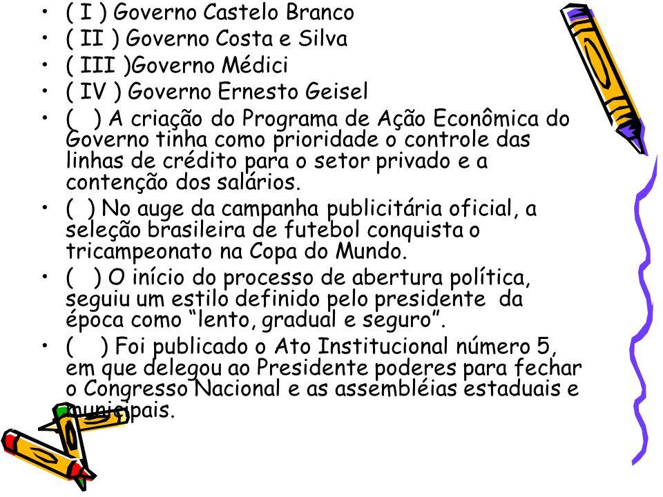 ( I ) Governo Castelo Branco