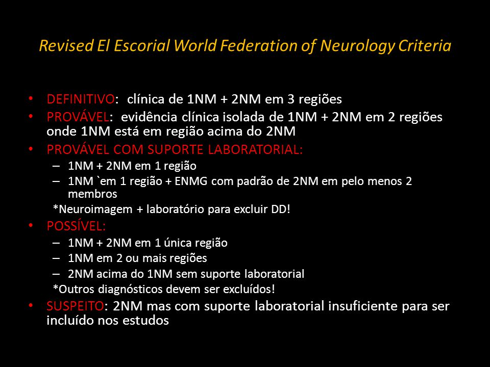 Revised El Escorial World Federation of Neurology Criteria