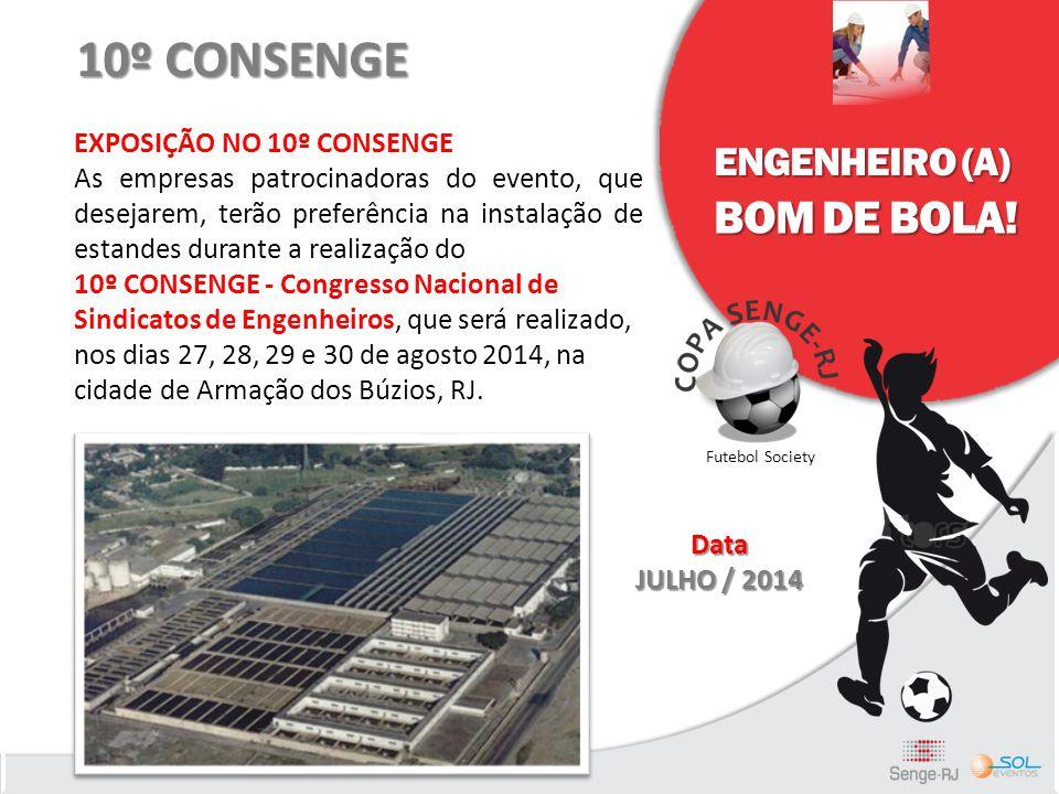 10º CONSENGE BOM DE BOLA! ENGENHEIRO (A) EXPOSIÇÃO NO 10º CONSENGE