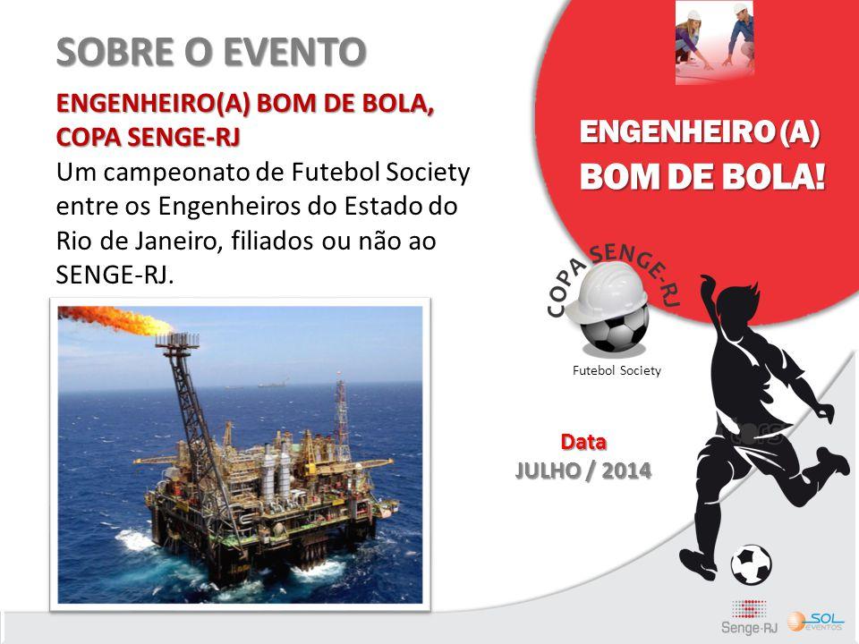 SOBRE O EVENTO BOM DE BOLA! ENGENHEIRO (A)