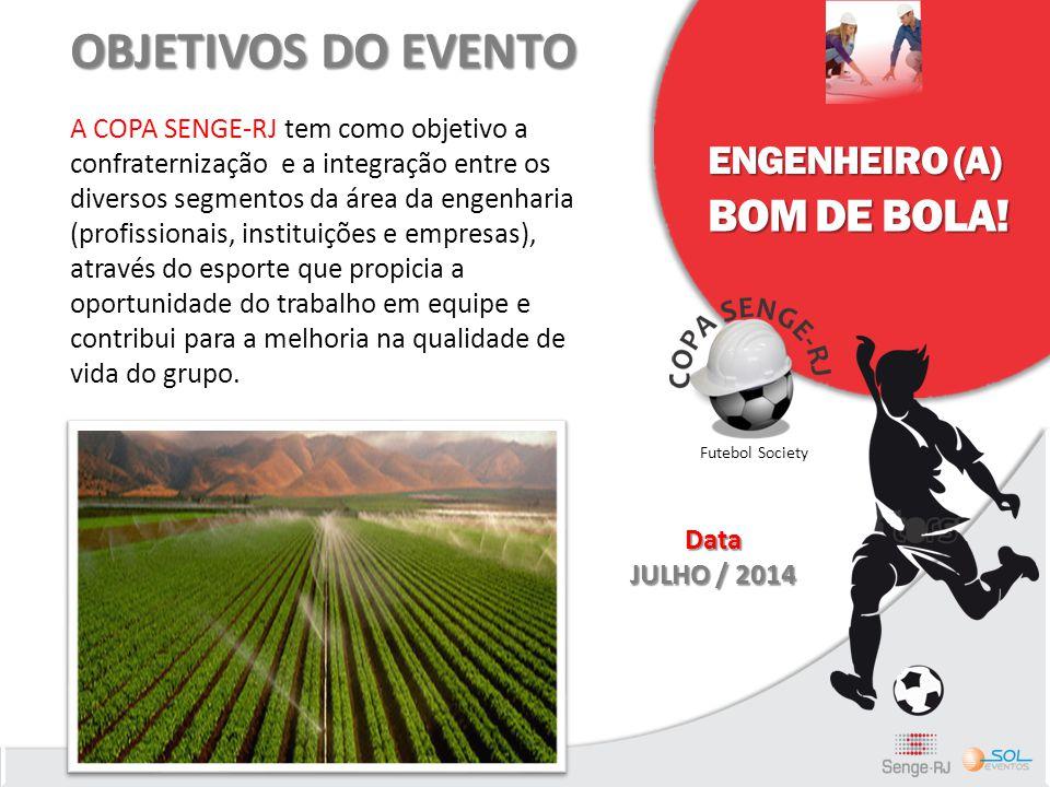 OBJETIVOS DO EVENTO BOM DE BOLA! ENGENHEIRO (A)