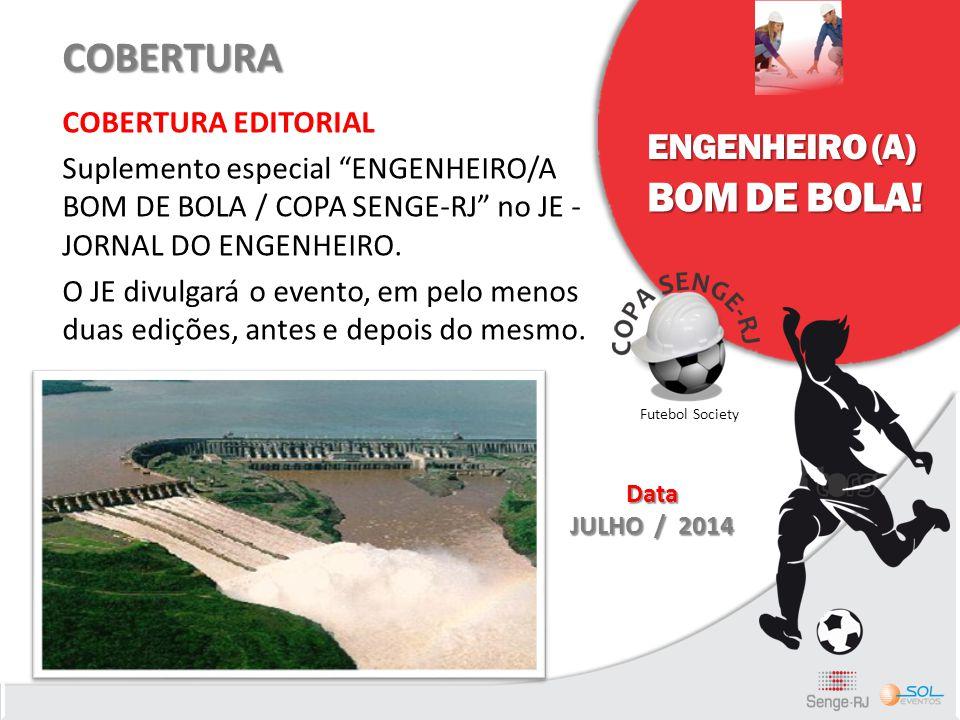 COBERTURA BOM DE BOLA! ENGENHEIRO (A) COBERTURA EDITORIAL