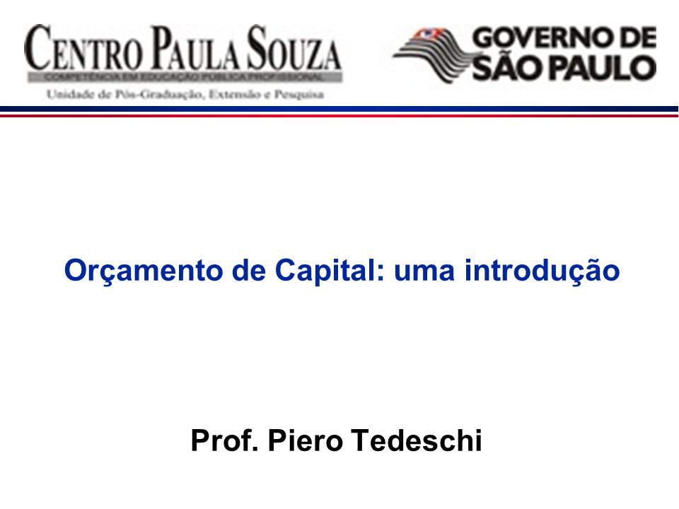 Orçamento de Capital: uma introdução