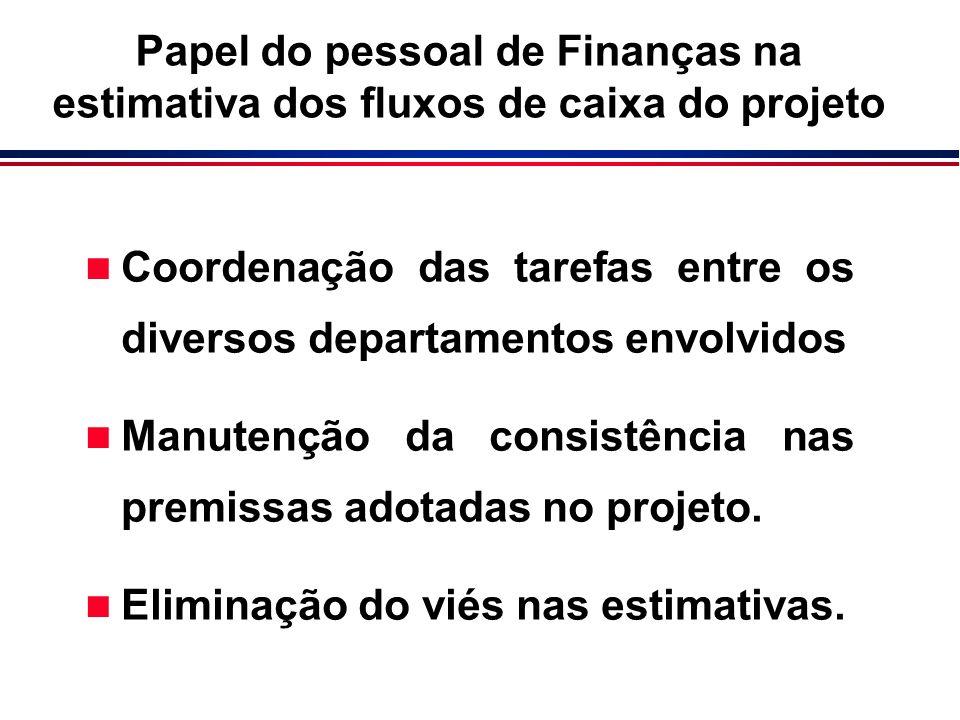 Papel do pessoal de Finanças na estimativa dos fluxos de caixa do projeto