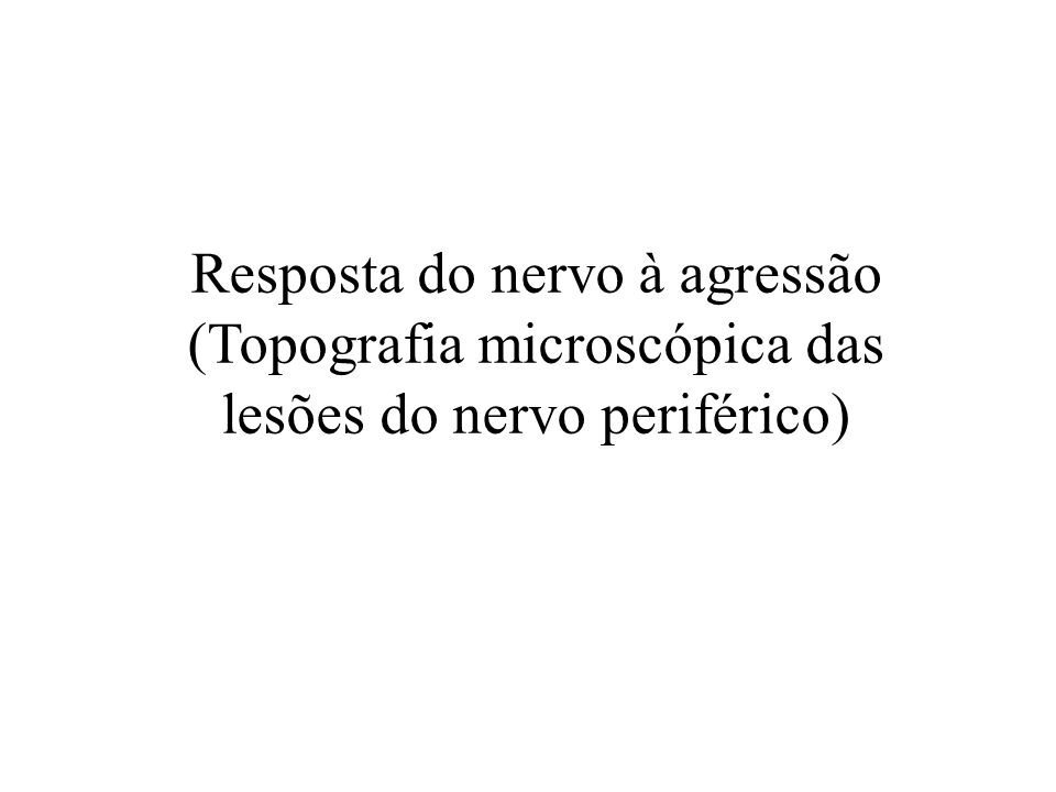 Resposta do nervo à agressão