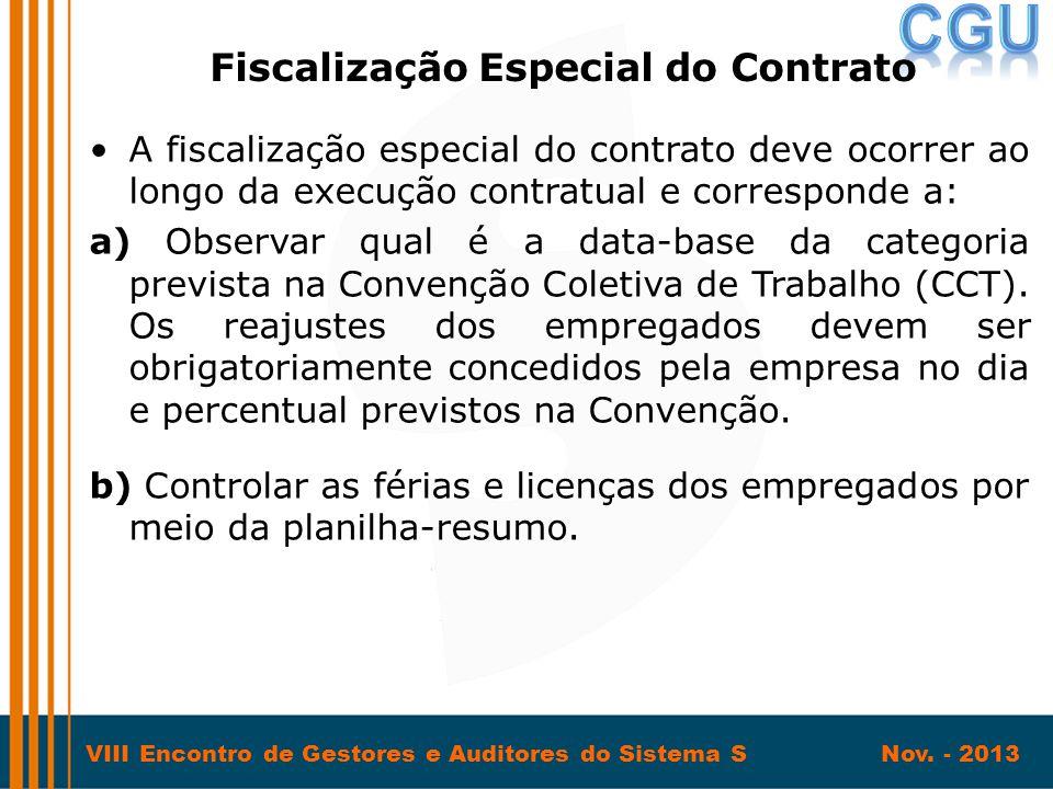 Fiscalização Especial do Contrato