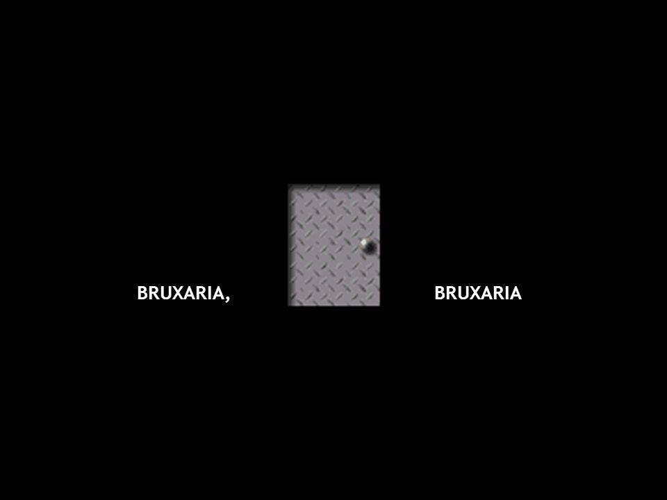 BRUXARIA, BRUXARIA