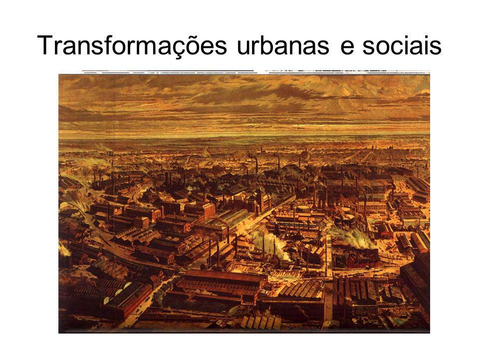 Transformações urbanas e sociais