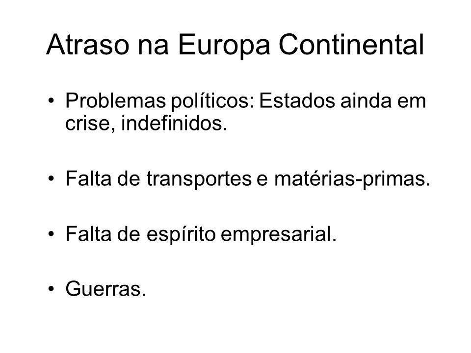 Atraso na Europa Continental