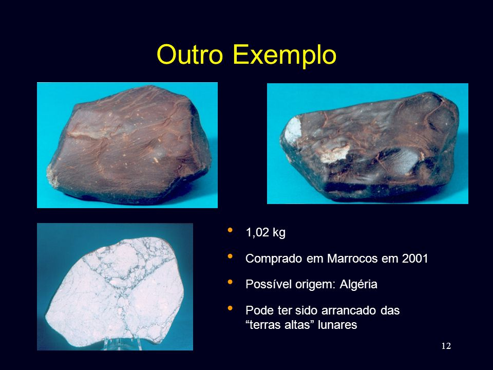 Outro Exemplo 1,02 kg Comprado em Marrocos em 2001