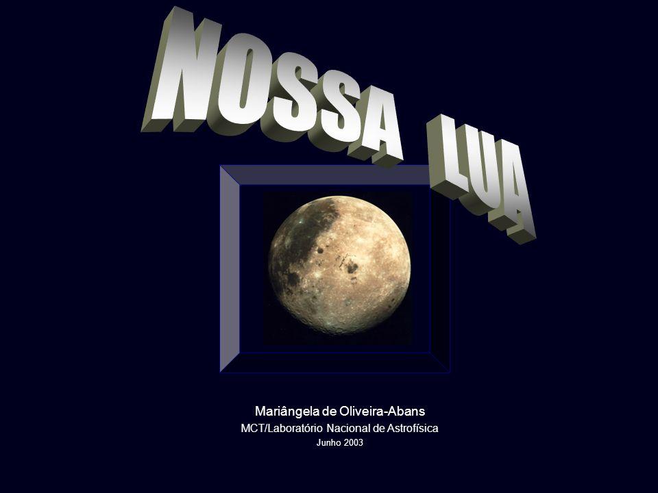 NOSSA LUA Mariângela de Oliveira-Abans