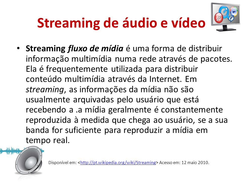 Streaming de áudio e vídeo