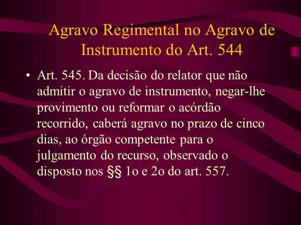Agravo Regimental no Agravo de Instrumento do Art. 544