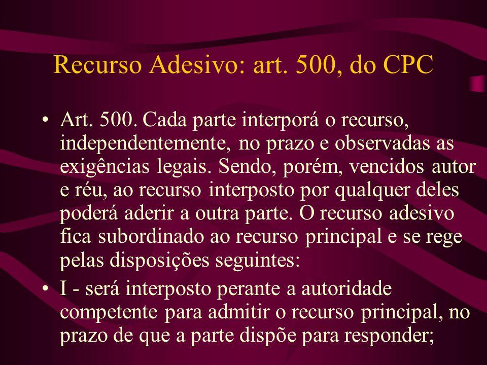 Recurso Adesivo: art. 500, do CPC